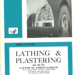 Manual of Gypsum Lathing Plastering 1972