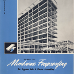 Manual of Membrane Fireproofing for Gypsum Lath and Plaster Assemblies 1958